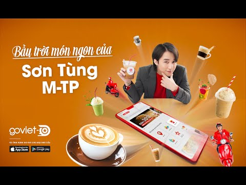 go-food, go-viet, - 0 - Sơn Tùng M-TP là đại sứ thương hiệu của Go-Viet