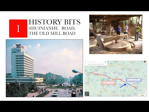 History Bits: Shuinianhe, the Old Mill Road | Chengdu History 蜀都大道水碾河路