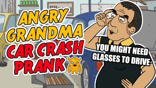 Angry Grandma Car Crash Prank - Ownage Pranks