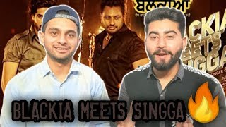 Blackia Meets Singga | REACTION !