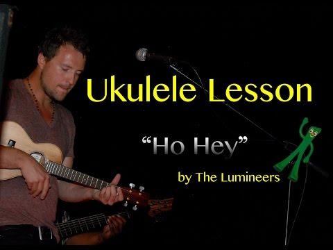 The Lumineers - Ho Hey - Ukulele Tutorial
