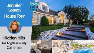 Jennifer Lopez's Hidden Hills House Tour   Los Angeles, California   $12.5 Million