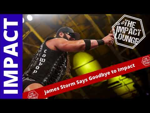 James Storm Gone from Impact Wrestling | Impact Round-up