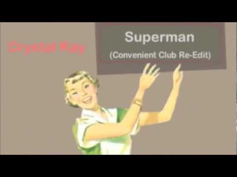 Superman (Convenient Club Re-Edit) - Crystal Kay