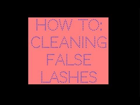 How To: Cleaning False Eyelashes | Using Witch Hazel & Alcohol | DIY