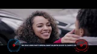 mix zouk video party special saint valentin 2019 By dj daw972