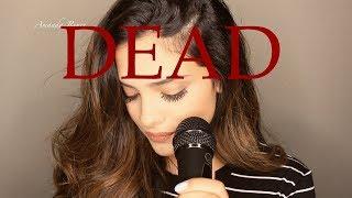 Dead - Madison Beer   Amanda Renee cover