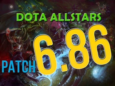 Update | Dota allstarS 6.86 (part 1)