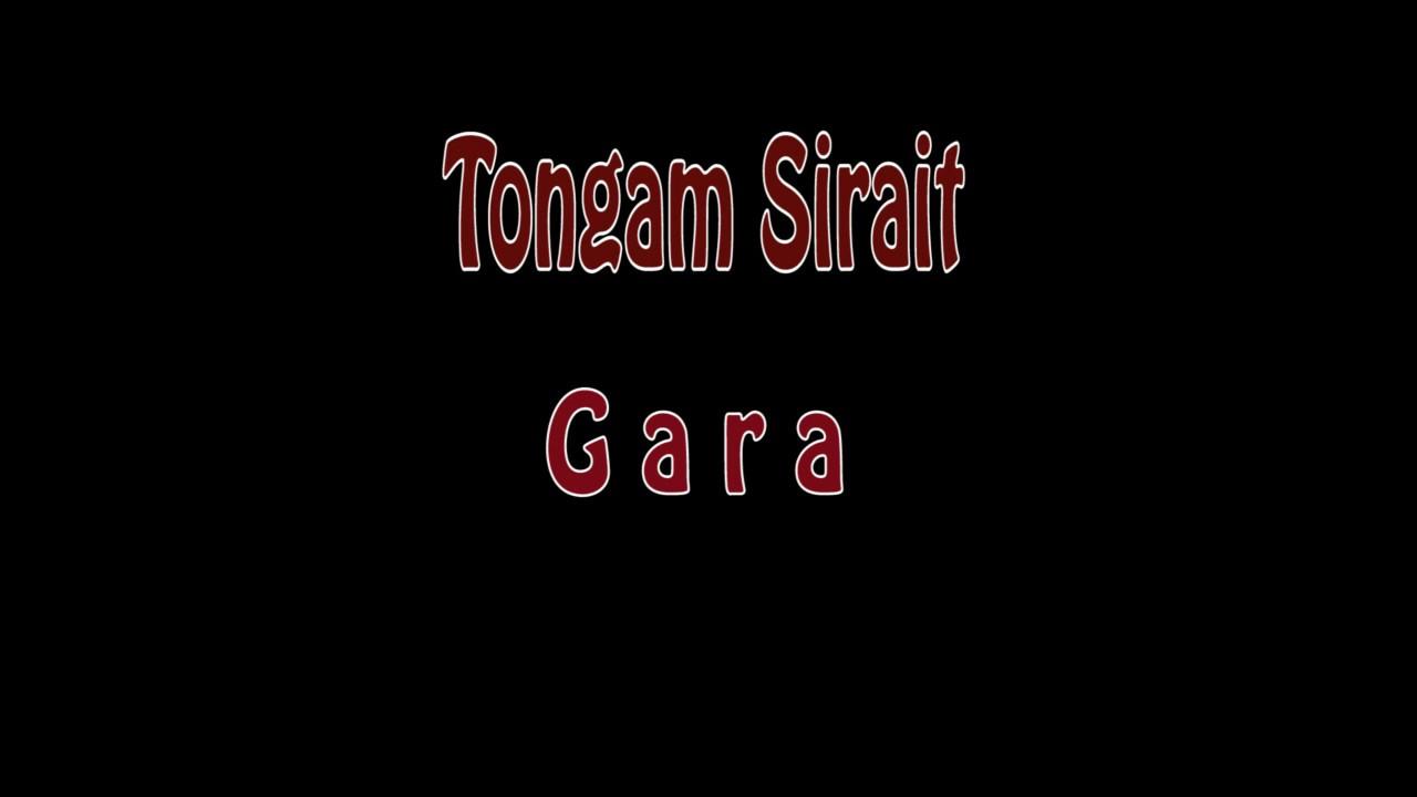 Lirik Lagu Batak : TONGAM SIRAIT - GARA