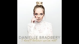 Music Review #8: Danielle Bradbery - I Don't Believe We've Met Album Review