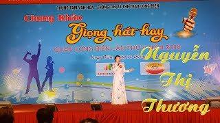 """Người Hà Nội   Nguyễn Thị Thương   Chung khảo """"Giọng hát hay Quận Long Biên 2018"""""""