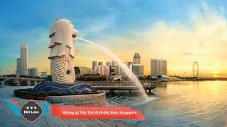 Những Sự Thật Thú Vị Về Đất Nước Singapore