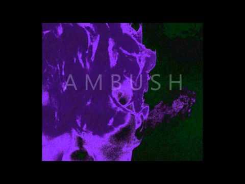 M.A.W.A. Inc. - Ambush