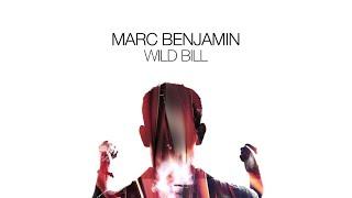 Marc Benjamin - Wild Bill  Extended Mix  Resimi