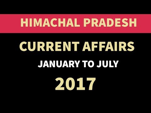 Himachal Pradesh GK & Current Affairs January to July 2017 - HPPSC HPAS HPSSSB HAS & other exams