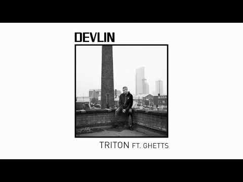 Devlin - Triton ft. Ghetts (official audio) Mp3