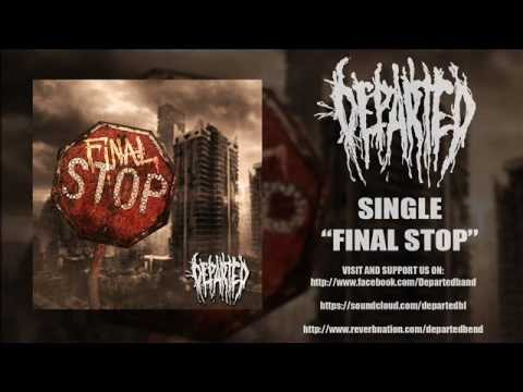 Departed - Final Stop (single 2013)