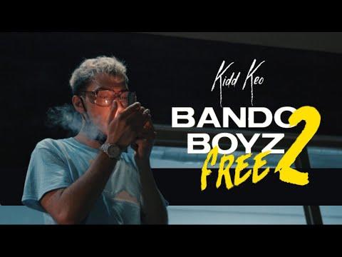 Kidd Keo – Bando Boyz Free 2