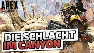 Die Schlacht im Canyon - ♠ Apex Legends #001 ♠ - Deutsch German - Dhalucard