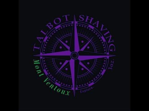 Talbot Shaving- Mont Ventoux Review