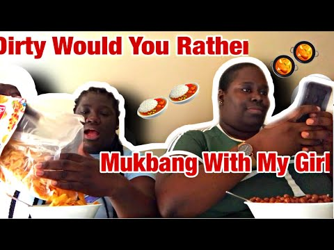 Dirty Would You Rather Mukbang With My Girl Shan! 🥘🥘😂😂