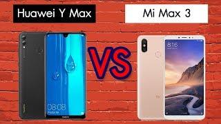 Huawei Y Max VS MI MAX 3 ใครคือเจ้าแห่งมือถือจอใหญ่ แบตเยอะ