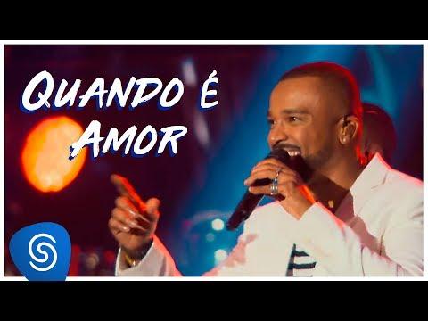Alexandre Pires – Quando É Amor (O Baile Do Nêgo Véio - Ao Vivo Em Jurerê Internacional, Vol. II)