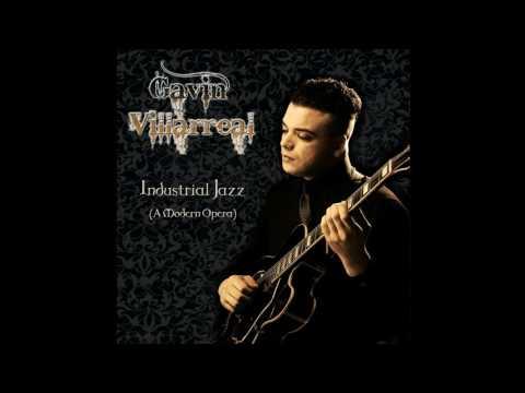 Gavin Villarreal - Overture (Of The Industrial-Jazz Variety) (Album Artwork Video)