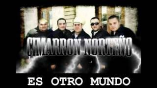 CIMARRON NORTEÑO ES OTRO MUNDO ( DISCO )