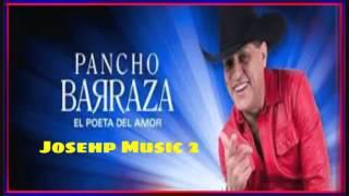 Tu Ya No volveras-Pancho Barraza (2016)+Lin d Dskrga ⬇⬇⬇
