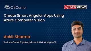 Create Smart Angular Apps Using Azure Computer Vision - Full Stack Virtual Conference 2021