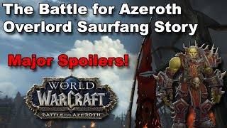 Major Saurfang Story Spoilers in Battle for Azeroth