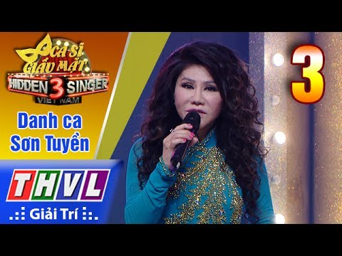 THVL | Ca sĩ giấu mặt 2017- Tập 3: Danh ca Sơn Tuyền