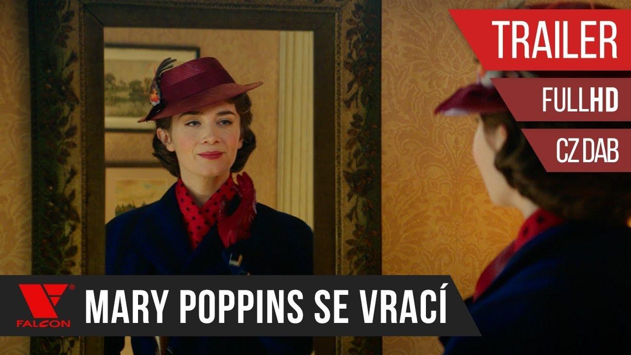 Mary Poppins se vrací (2018) HD teaser trailer [CZ dab.]