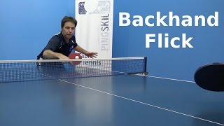 Backhand Flick | Table Tennis | PingSkills