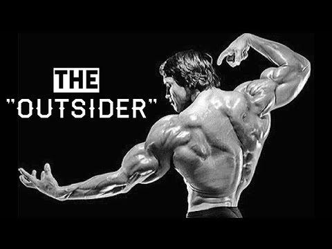 ARNOLD SCHWARZENEGGER - THE OUTSIDER | MOTIVATION