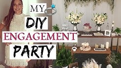 MY DIY ENGAGEMENT PARTY | PROJECT DIY BRIDE |
