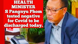 Health minister S Pangnyu Phom tested negative for Covid to be discharged today|