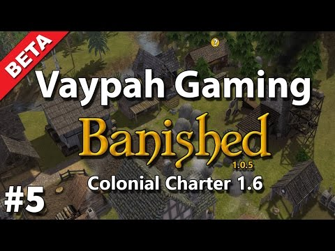 Banished: Colonial Charter 1.6 Beta | Part 5 | New industry buildings!