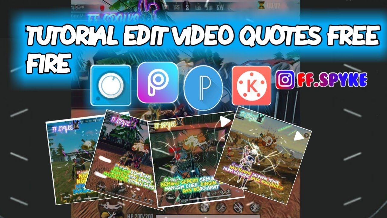 Tutorial Edit Video Quotes Free Fire Edit Video Line Art Free Fire Ff Spyke Youtube