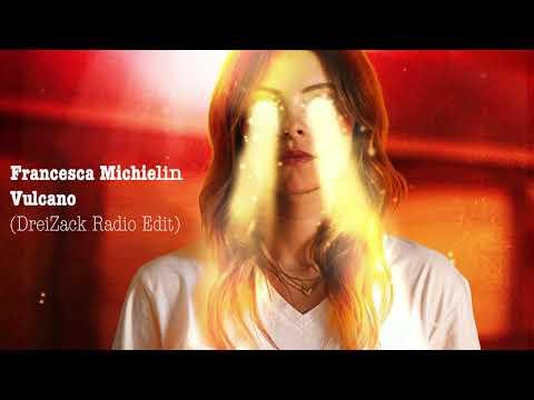Francesca Michielin - Vulcano (Dreizack Radio Edit Remix)