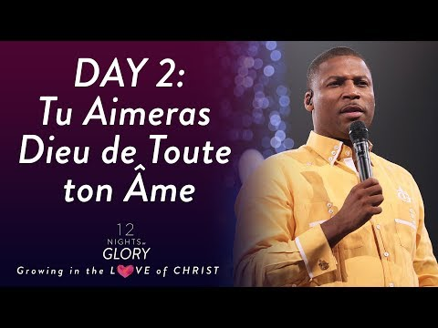 Pasteur Gregory Toussaint | 12 Nights of Glory (Day 2) | Tu Aimeras Dieu de Tout ton Coeur | TG