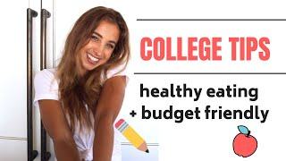 HOW TO: Eat Healthy on a College Budget