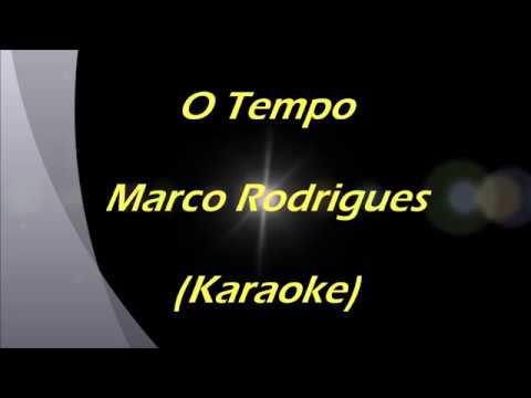 Karaoke - O Tempo _ Marco Rodrigues