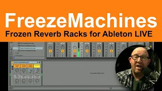 Freeze Machines For Ableton Live - Now With FX Only Version