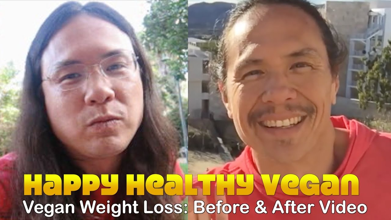 Vegan Weight Loss: Before & After Videos