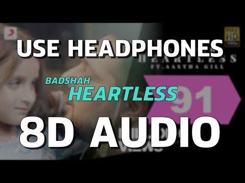 HEARTLESS| 8D MUSIC| badshah| aastha gill| one album