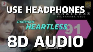 HEARTLESS| 8D MUSIC| badshah| aastha gill| one album| Virtual 3d Song| 8D GAANE