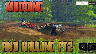 Farming Simulator 2015 - Mudding and Hauling PT2!