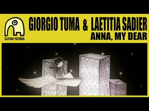 GIORGIO TUMA with LAETITIA SADIER - Anna, My Dear [Official]